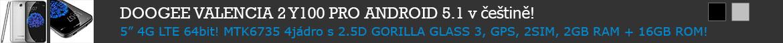 "DOOGEE Y100 Pro 5"" GORILLA3 2.5D OGS HD, Android 5.1CZ, 64bit MTK6735 4jádro, 2GB+16GB, 4G LTE, 2SIM, GPS, OTG, Hotknot, 13MP"